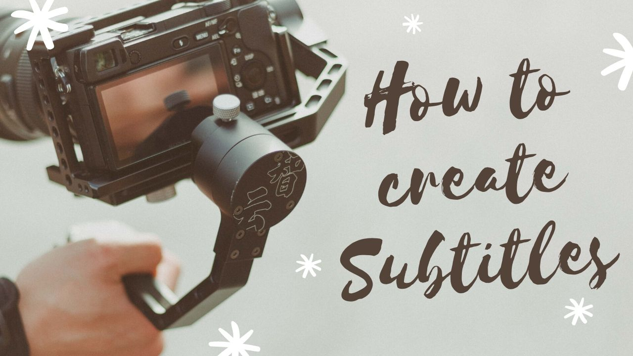 How to Create Subtitle